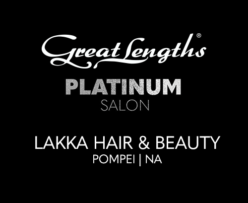 LAKKA Hair & Beauty | Extensions Great Lengths a Pompei