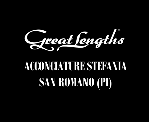 Acconciature Stefania | Extension Great Lengths a San Romano