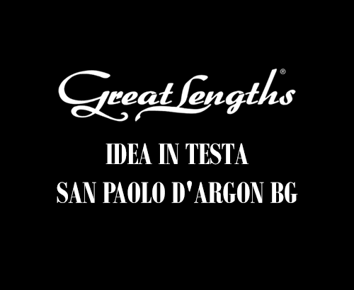IDEA IN TESTA | Extensions Great Lengths a San Paolo d'Argon