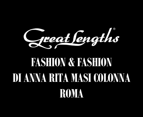 Fashion & Fashion | Salone extensions Great Lengths a Roma