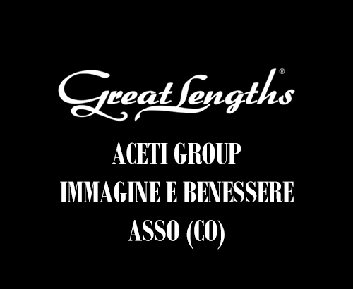 Aceti Group Immagine e benessere | Extensions Great Lengths ad Asso