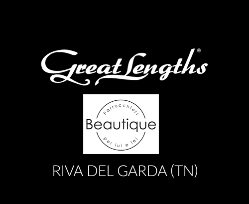Beautique parrucchieri | Extensions Great Lengths a Riva del Garda