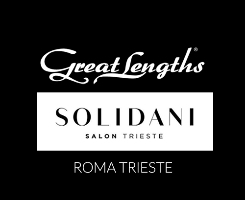 Solidani Salon TRIESTE | Extensions Great Lengths a Roma