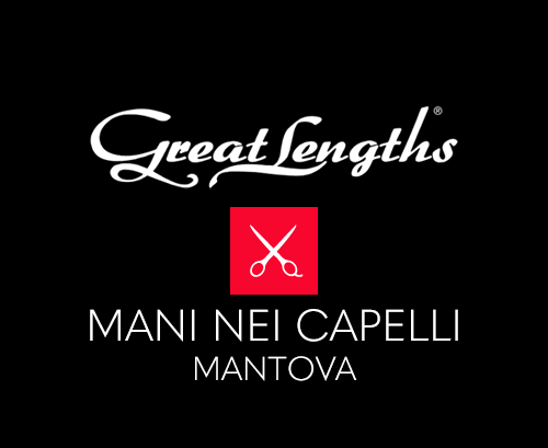 Mani nei capelli | Extensions Great Lengths a Mantova