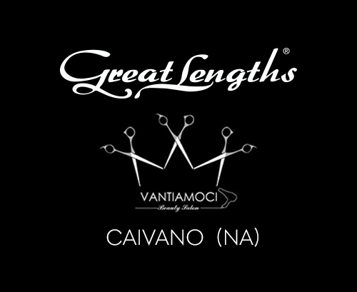 VANTIAMOCI | Parrucchiere Extensions Great Lengths a Caivano