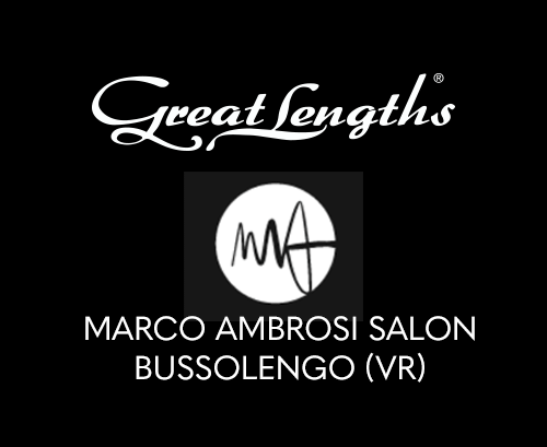 Marco Ambrosi Salon | Extensions Great Lengths a Bussolengo